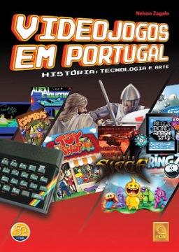 Videojogos em Portugal_História, Tecnologia e Arte